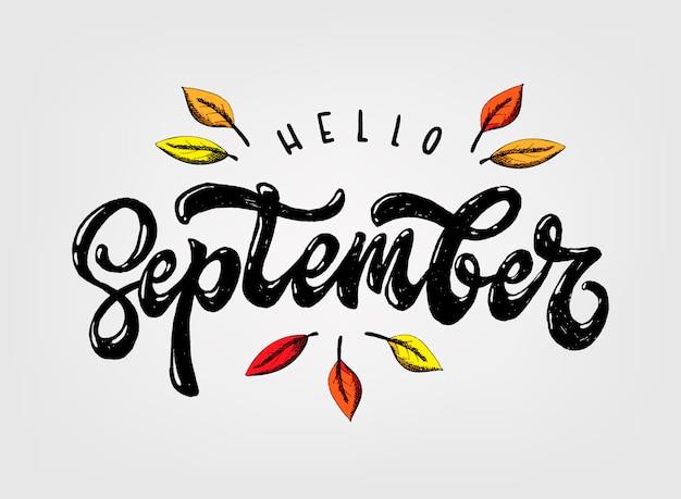 Citação de letras de mão bonita 'olá setembro'