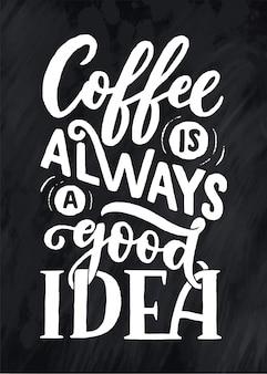 Citação de letras de mão com desenho para café ou café.
