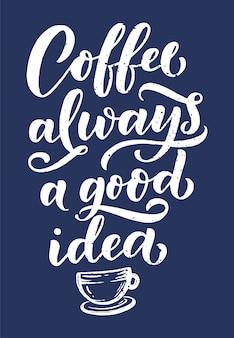 Citação de letras de mão com desenhos para café ou café.