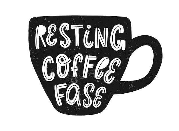 Citação de letras de mão engraçado café