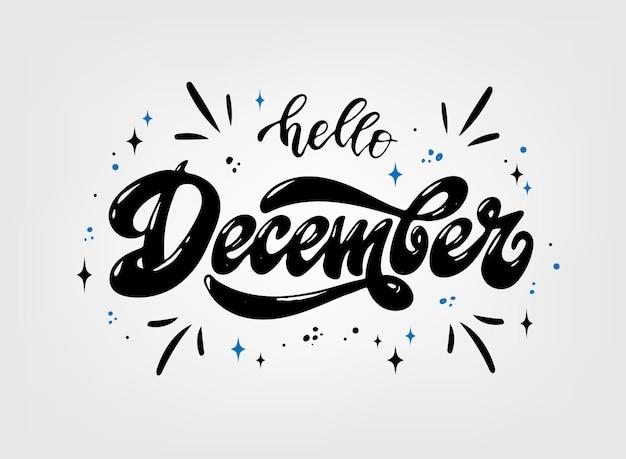 Citação de letras de mão 'olá dezembro'