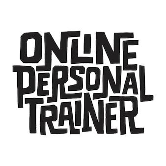 Citação de letras desenhadas à mão citação de personal trainer on-line de treinamento na web com um treinador virtual