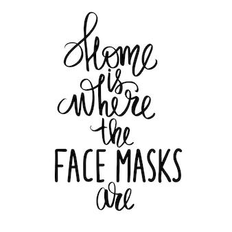 Citação de letras manuscritas sobre máscara facial, cuidados com a pele. tipografia para blogs de beleza, mídias sociais, meninas.