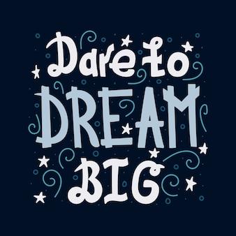 Citação de letras motivacionais doodle - ouse sonhar grande