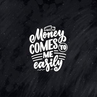 Citação de letras no estilo de caligrafia moderna sobre dinheiro