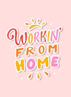 Citação de letras 'trabalhando em casa'