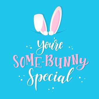 Citação de páscoa bonito 'você é algum coelho especial'