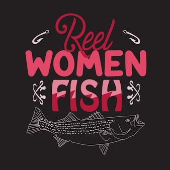 Citação de pesca e dizendo. mulheres reais peixe