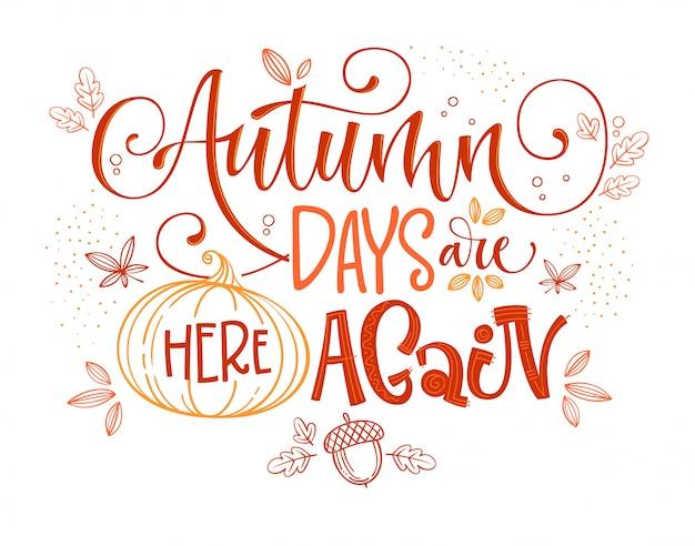 Citação de temporada de outono. caligrafia moderna desenhada de mão.