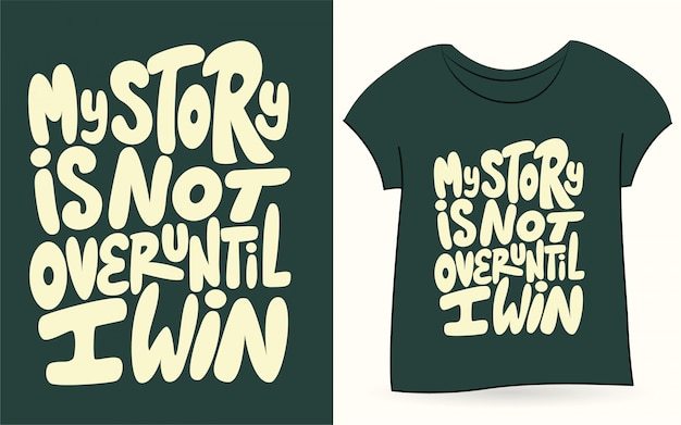 Citação de tipografia desenhada mão para camiseta