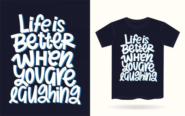 Citação de tipografia motivacional de vida para camiseta