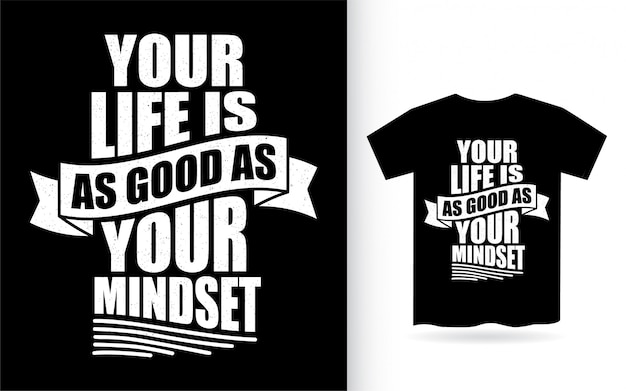 Citação motivacional sobre design de letras de mentalidade para camiseta