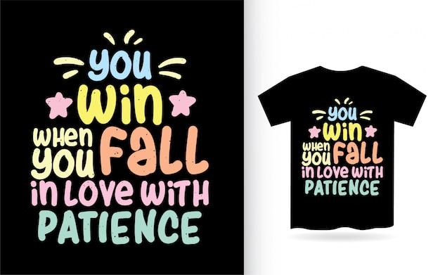 Citação motivacional sobre design de letras de paciência para camiseta