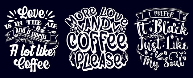 Citações de café desenhadas à mão com design de t-shirt