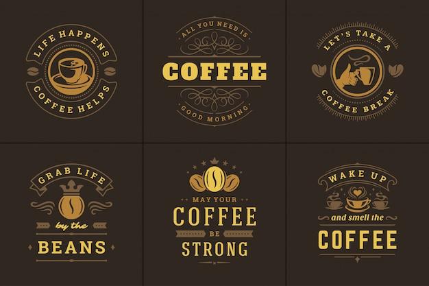 Citações de café frases inspiradoras estilo tipográfico vintage ilustrações vetoriais