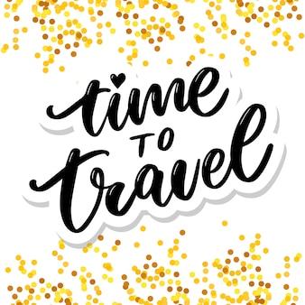 Citações de inspiração de estilo de vida viagens letras