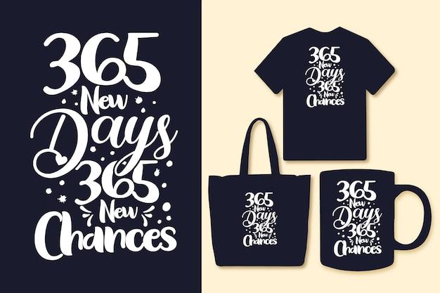 Citações de tipografia motivacional 365 novos dias 365 novas oportunidades