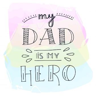 Citações do doodle do super-herói do paizinho em styleand escrito à mão do watercolour. amo a frase de rotulação de papai.