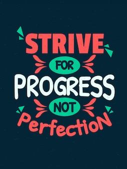 Citações inspiradas da motivação - esforce-se para o progresso não a perfeição