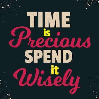 Citações inspiradas dizendo que o tempo é precioso gaste-o com sabedoria