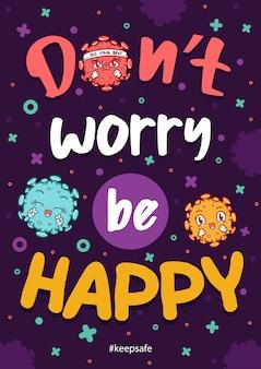 Citações inspiradas gripe pandêmica de coronavírus não se preocupe seja feliz