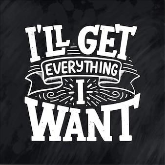Citações inspiradas - vou conseguir tudo o que quero.