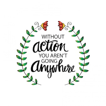 Citações motivacionais inspiradas por mahatma gandhi. sem ação, você não vai a lugar nenhum.