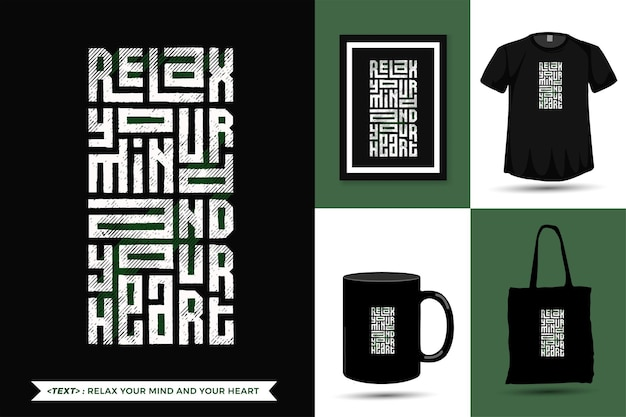 Cite a inspiração camisetas relaxe sua mente e seu coração para impressão. modelo de design vertical moderno roupas da moda, pôster, sacola, caneca e mercadoria