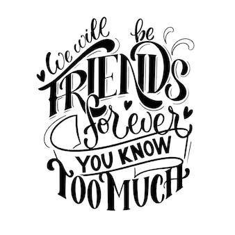 Cite sobre amigos. frase de feliz dia da amizade. elementos de design vetorial para camisetas, bolsas, pôsteres, cartões, adesivos e emblemas.