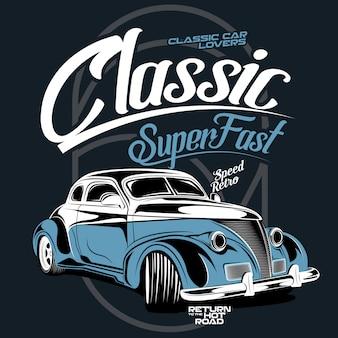 Clássico super rápido, ilustração de um carro esportivo clássico