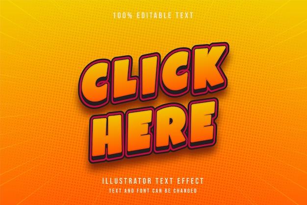 Clique aqui efeito de texto editável 3d moderno estilo de texto gradação laranja vermelho