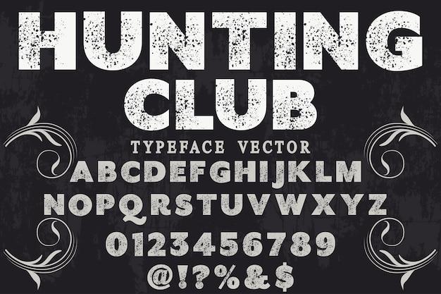 Clube de caça de letras vintage