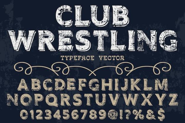 Clube de design de rótulo de fonte de estilo antigo wrestling