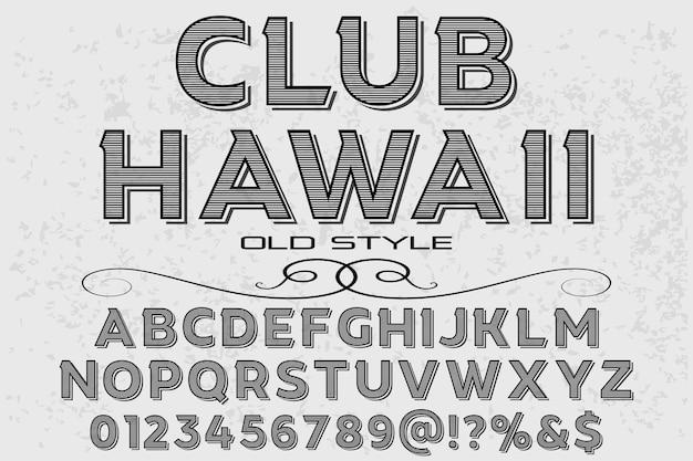 Clube de design de rótulo de tipo de letra havaí