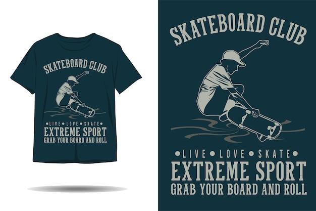 Clube de skate esporte radical agarre sua prancha e role o design da silhueta da camiseta