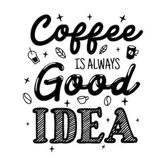 Coffee lettering tipografia pôster citações motivacionais ilustração
