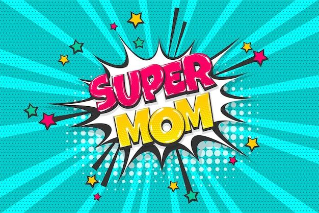 Coleção de texto em quadrinhos coloridos super-mãe dia efeitos sonoros estilo pop art bolha do discurso
