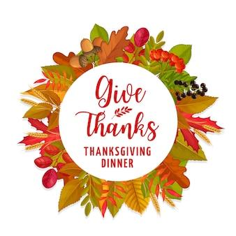 Colheita de frutas e folhas de outono de ação de graças. o feriado de outono e outono deixa moldura para convite para jantar de ação de graças, bordo de outono, folha de carvalho e bolota, bagas de sorveira e trigo