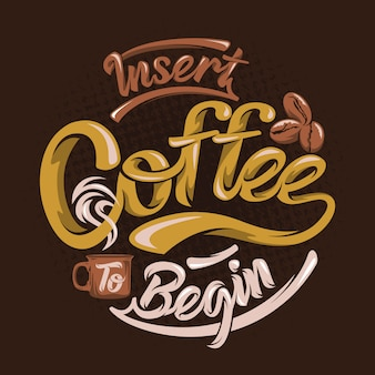 Coloque o café para começar. provérbios e citações do café