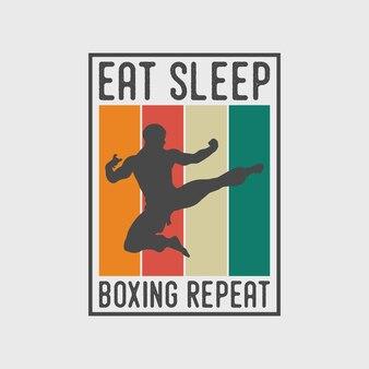 Coma dormir boxe repeatvintage tipografia karatê boxe camiseta design ilustração