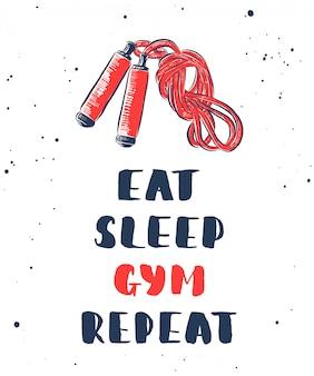 Coma, durma, academia, repita com esboço de corda de pular