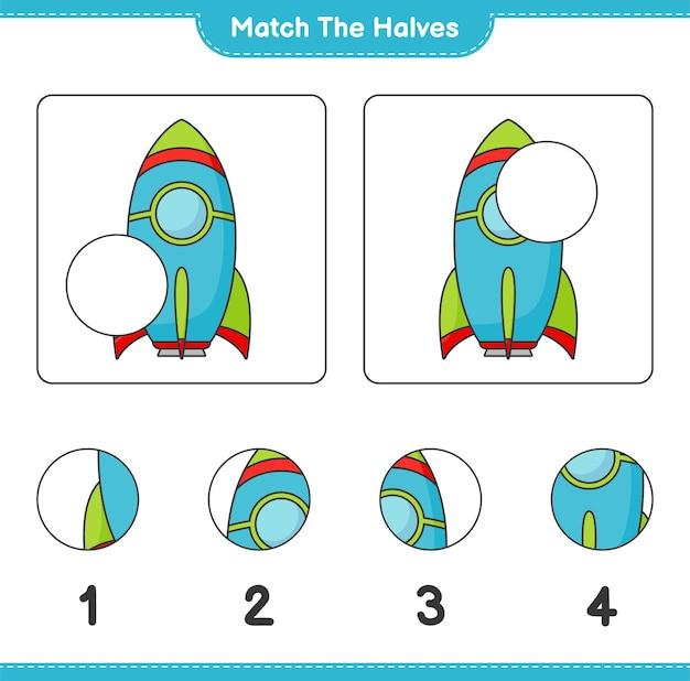 Combine as metades combine as metades da planilha para impressão do jogo infantil rocket educacional
