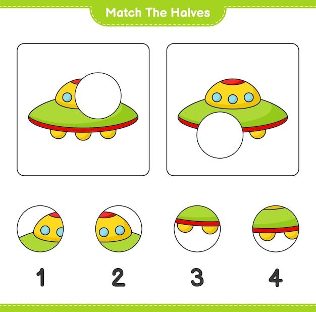 Combine as metades combine as metades da planilha para impressão do jogo infantil ufo educacional