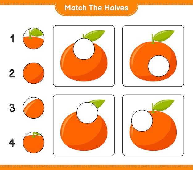 Combine as metades. combine as metades de tangerin. jogo educativo para crianças, planilha para impressão