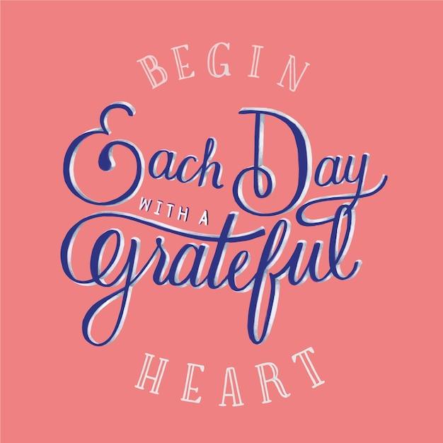 Comece cada dia com uma tipografia citação coração grato