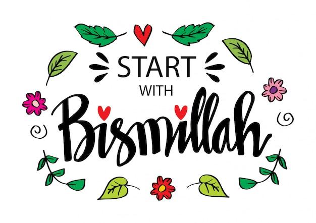 Comece com bismillah. letras islâmicas.