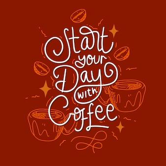 Comece o seu dia com citação de motivação de rotulação de café