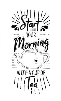 Comece o seu dia com uma xícara de chá