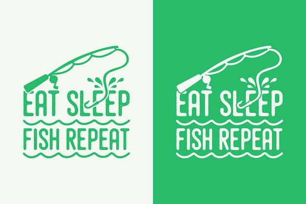 Comer dormir pescar repetir tipografia vintage pescar camiseta design ilustração