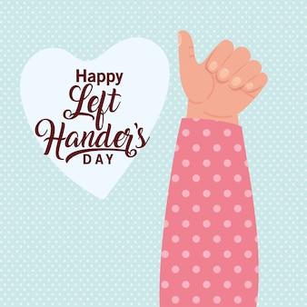 Como mão com texto feliz canhotos